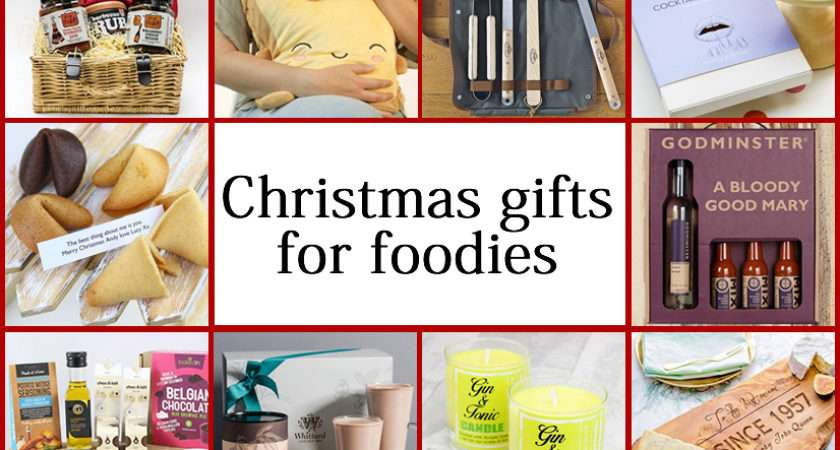 Best Christmas Gifts Foodies