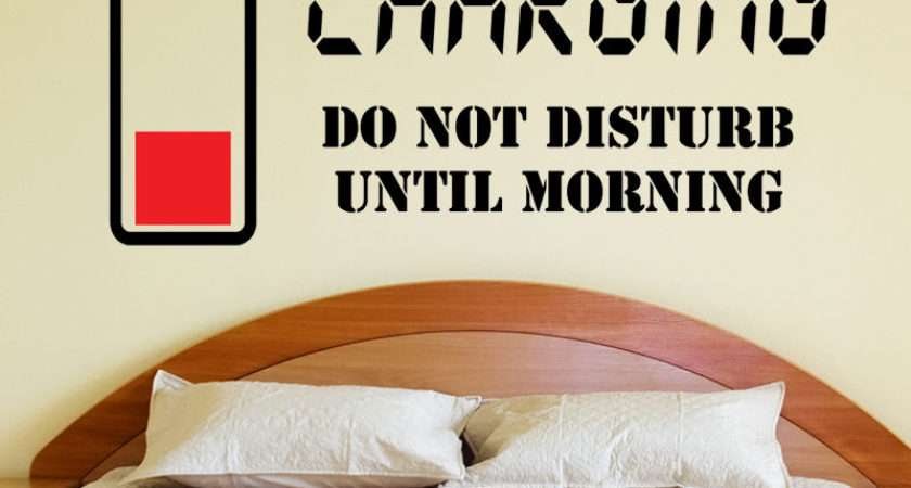 Charging Not Disturb Wall Sticker Quote Art Decal