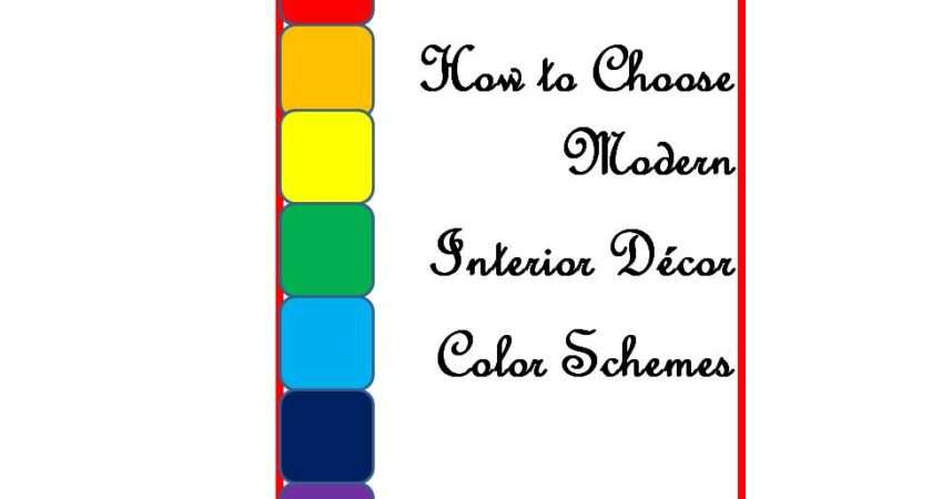 Choose Modern Interior Decor Color Schemes Teaches