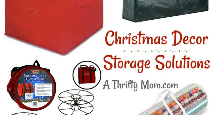 Christmas Decor Storage Solutions Thrifty Mom