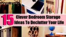Clever Bedroom Storage Ideas Declutter Your Life
