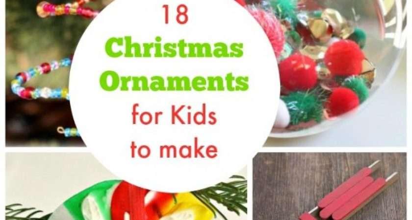Creative Christmas Ornaments Kids Make Crafty