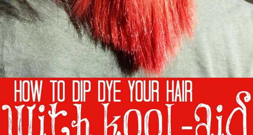 Dip Dye Your Hair Kool Aid Tips