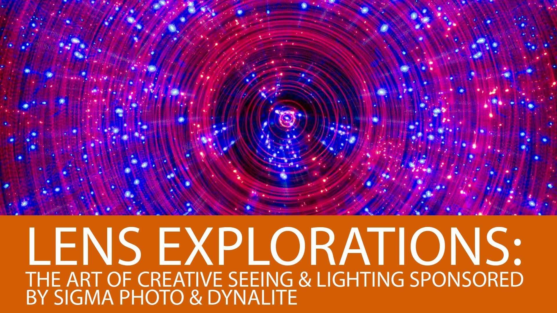 Lens Explorations Art Creative Seeing Lighting Youtube