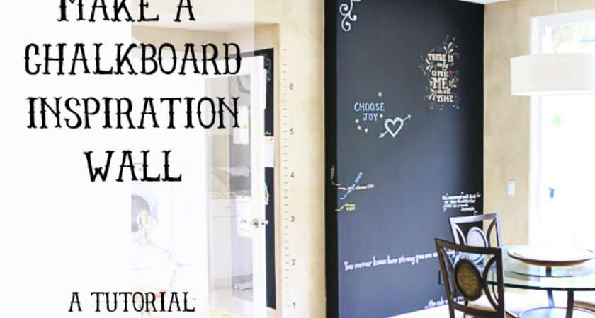 Make Chalkboard Inspiration Wall