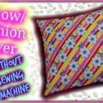 Make Envelope Pillow Cover Without Sewing Machine