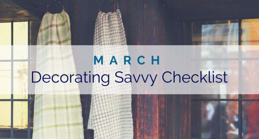 March Decorating Savvy Checklist