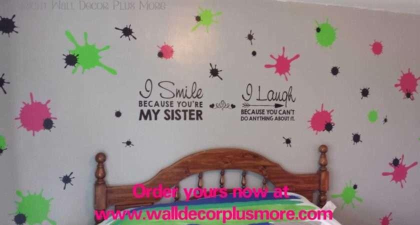 Paint Splattered Bedroom Walls Splatter Vinyl Wall Sticker Sister