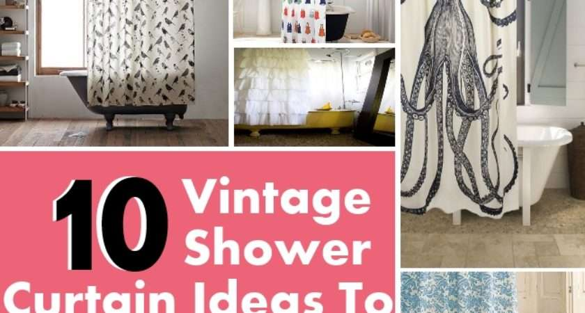 Vintage Shower Curtain Ideas Beautify Your Bathroom