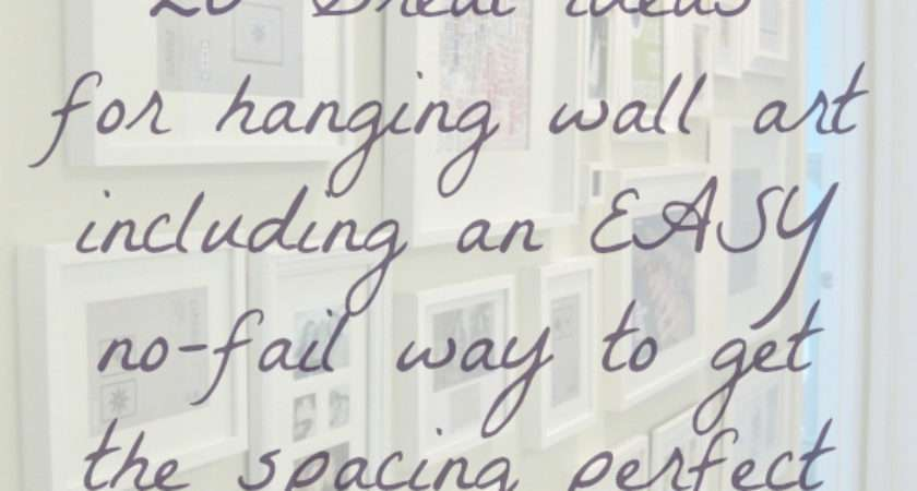 Wall Art Ideas Tips Hanging Arranging Laurel